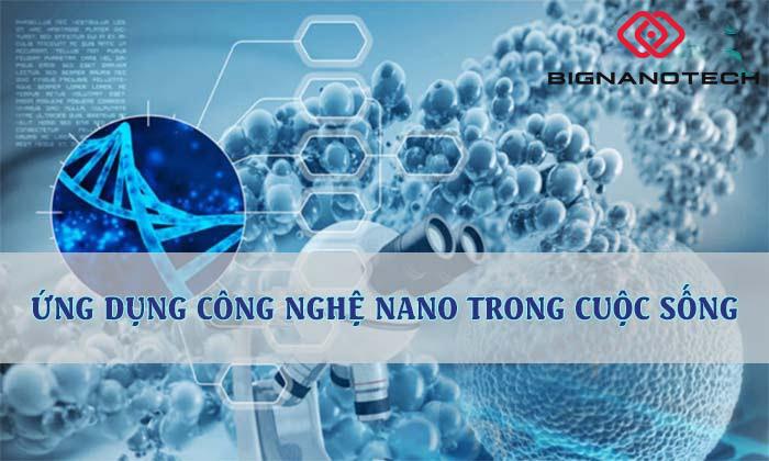 ứng dụng công nghệ nano vào sản xuất
